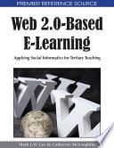 Web 2 0 Based E Learning Applying Social Informatics For Tertiary Teaching