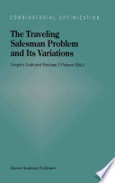 The Traveling Salesman Problem and Its Variations
