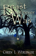 The Beast That Never Was Book Cover