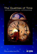 The Qualities of Time The Anthropology Of Time To The Way