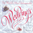 The World s Most Unforgettable Weddings