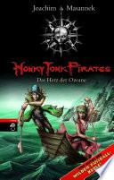 Honky Tonk Pirates   Das Herz der Ozeane