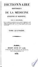 Dictionnaire historique de la médecine ancienne et moderne, ou Précis de l'histoire générale, technologique et littéraire de la médecine v.4 c.2, 1839