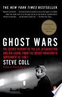 Ghost Wars Account Of America S Secret History In Afghanistan To