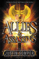 Allies & Assassins : ascending the throne after his older brother's...