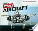 World s Worst Aircraft