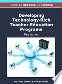 Developing Technology Rich Teacher Education Programs  Key Issues