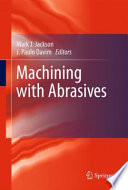 Machining with Abrasives