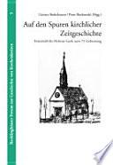 Auf den Spuren kirchlicher Zeitgeschichte