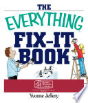 The Everything Fix It Book