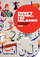 Don t Panic  I m Islamic