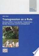 Transgression as a Rule