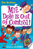My Weird School Daze 1 Mrs Dole Is Out Of Control