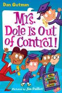 My Weird School Daze  1  Mrs  Dole Is Out of Control