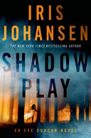 Shadow Play : johansen. eve duncan is the most sought-after...