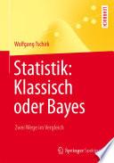 Statistik  Klassisch oder Bayes