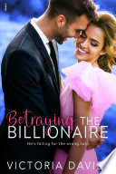 Betraying the Billionaire Book PDF