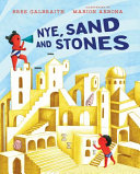 Nye, Sand and Stones
