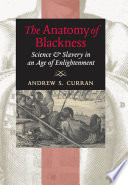 The Anatomy of Blackness