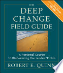 The Deep Change Field Guide