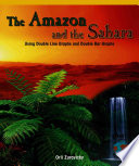 The Amazon and the Sahara