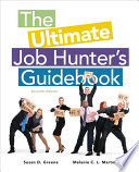 The Ultimate Job Hunter   s Guidebook