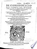 Libro de consideraciones sobre los Euangelios   desde el domingo de Septuagesima  y todos los domingos y ferias de Quaresma  hasta el domingo de la octaua de Resurreccion