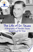The Life of Dr  Seuss