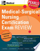 Medical Surgical Nursing Certification Exam Review  Pearls of Wisdom