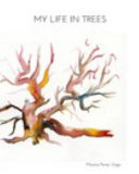 My Life in Trees