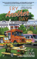 Fry Another Day : a southern food truck chef who always...