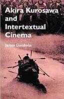 Ebook Akira Kurosawa and intertextual cinema Epub James Goodwin Apps Read Mobile