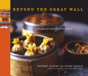 Beyond The Great Wall : paste, ham sesame coils, lhasa beef and potato...