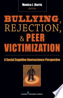 Bullying Rejection Peer Victimization