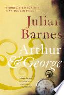 Ebook Arthur & George Epub Julian Barnes Apps Read Mobile