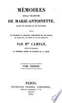 M Moires Sur La Vie Priv E De Marie Antoinette Reine De France Et De Navarre