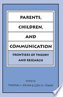 Parents  Children  and Communication
