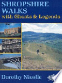 Shropshire Walks with Ghosts and Legends