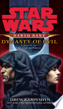 Star Wars  Darth Bane   Dynasty of Evil
