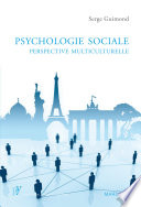 Psychologie Sociale : Perspective Multiculturelle par Serge Guimond