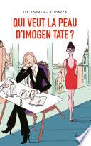 Qui veut la peau d Imogen Tate