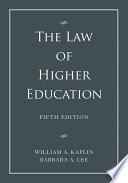 The Law of Higher Education  2 Volume Set