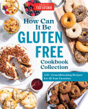 How Can It Be Gluten Free Cookbook Collection Book PDF