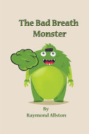 The Bad Breath Monster