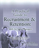 A Practical Guide To Recruitment Retention