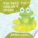 The Frog That Couldn   T Croak