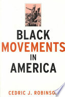 Black Movements In America : to obtain freedom and the full...