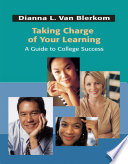 Taking Charge of Your Learning: A Guide to College Success Pdf/ePub eBook