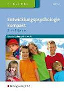 Entwicklungspsychologie kompakt für sozialpädagogische Berufe