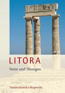 Litora Texte Und Ubungen + Litora Lernvokabeln